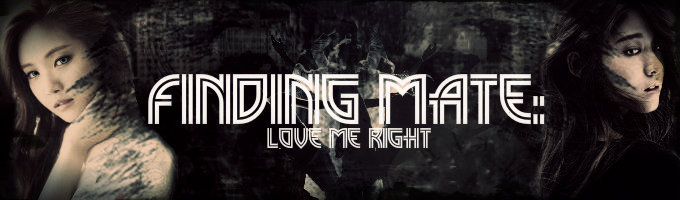 Finding Mate: Love Me Right